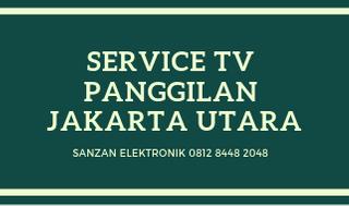 Service TV Panggilan Jakarta Utara