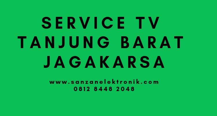 Service TV Tanjung Barat Jagakarsa