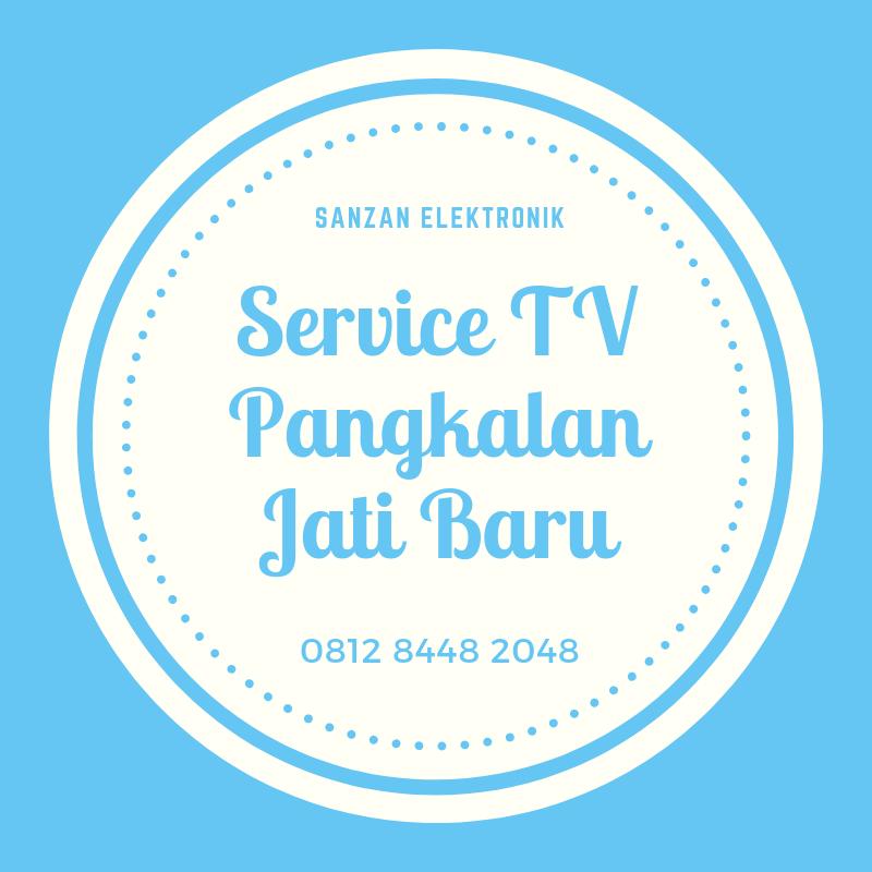 Service TV Pangkalan Jati Baru