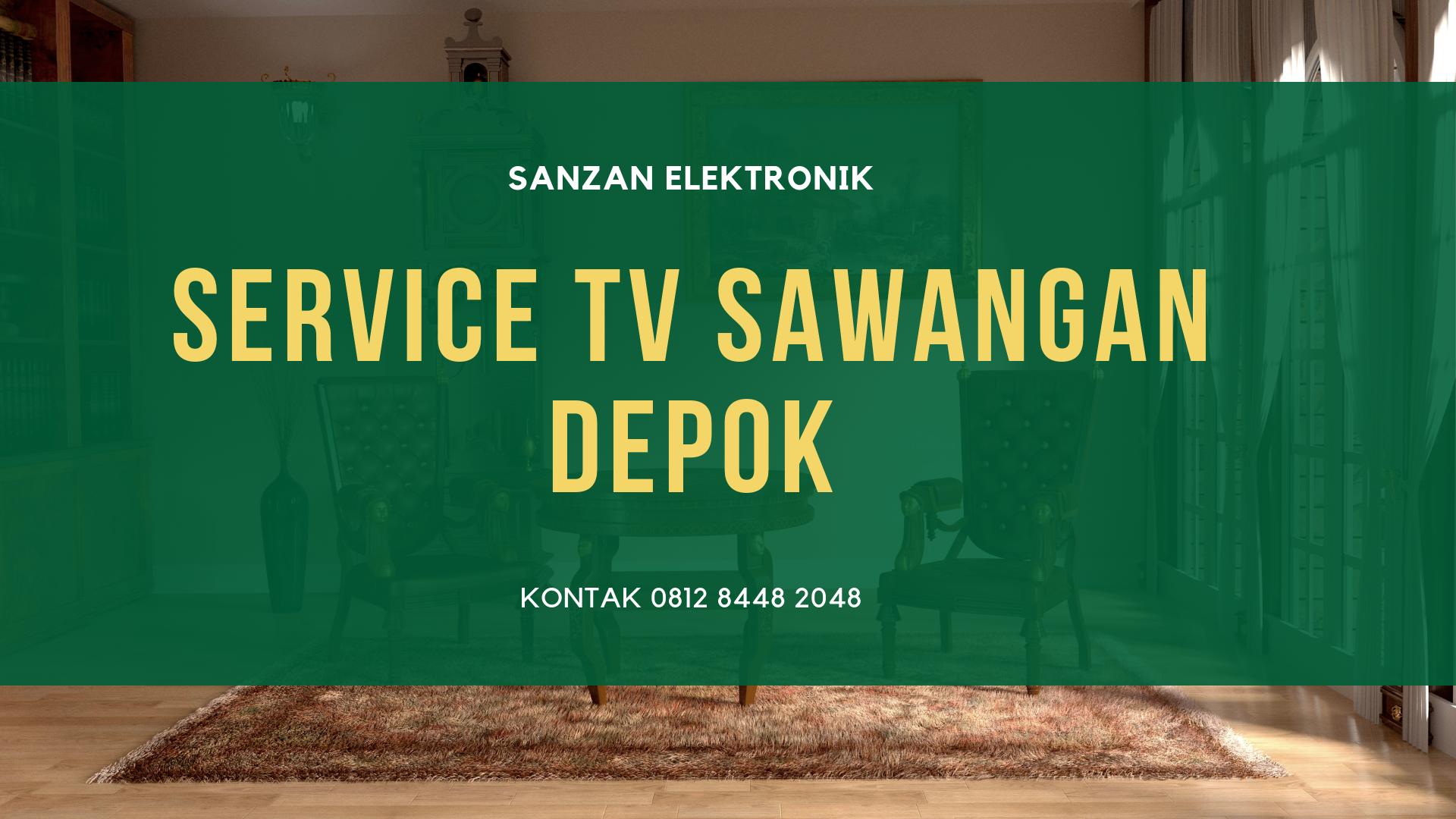 Service TV Sawangan Depok