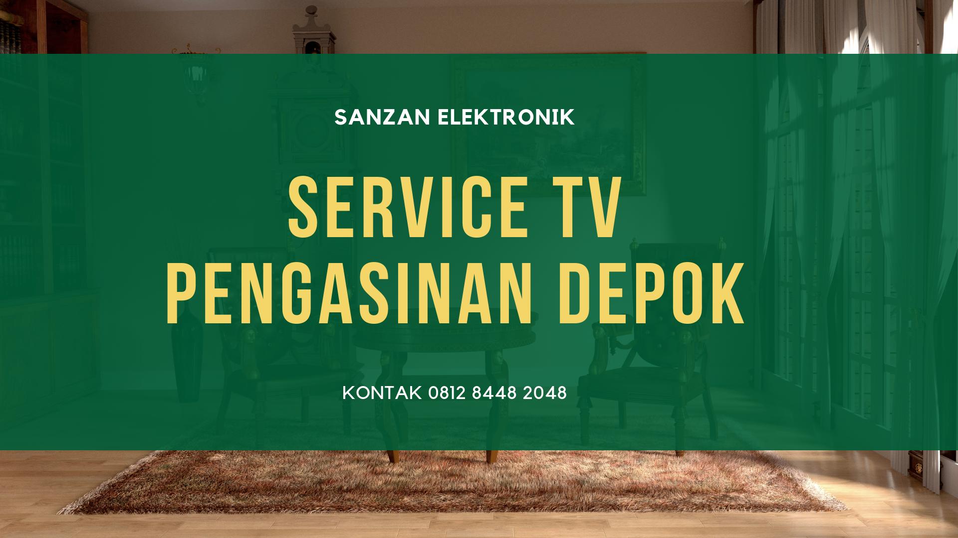 Service TV Pengasinan Depok
