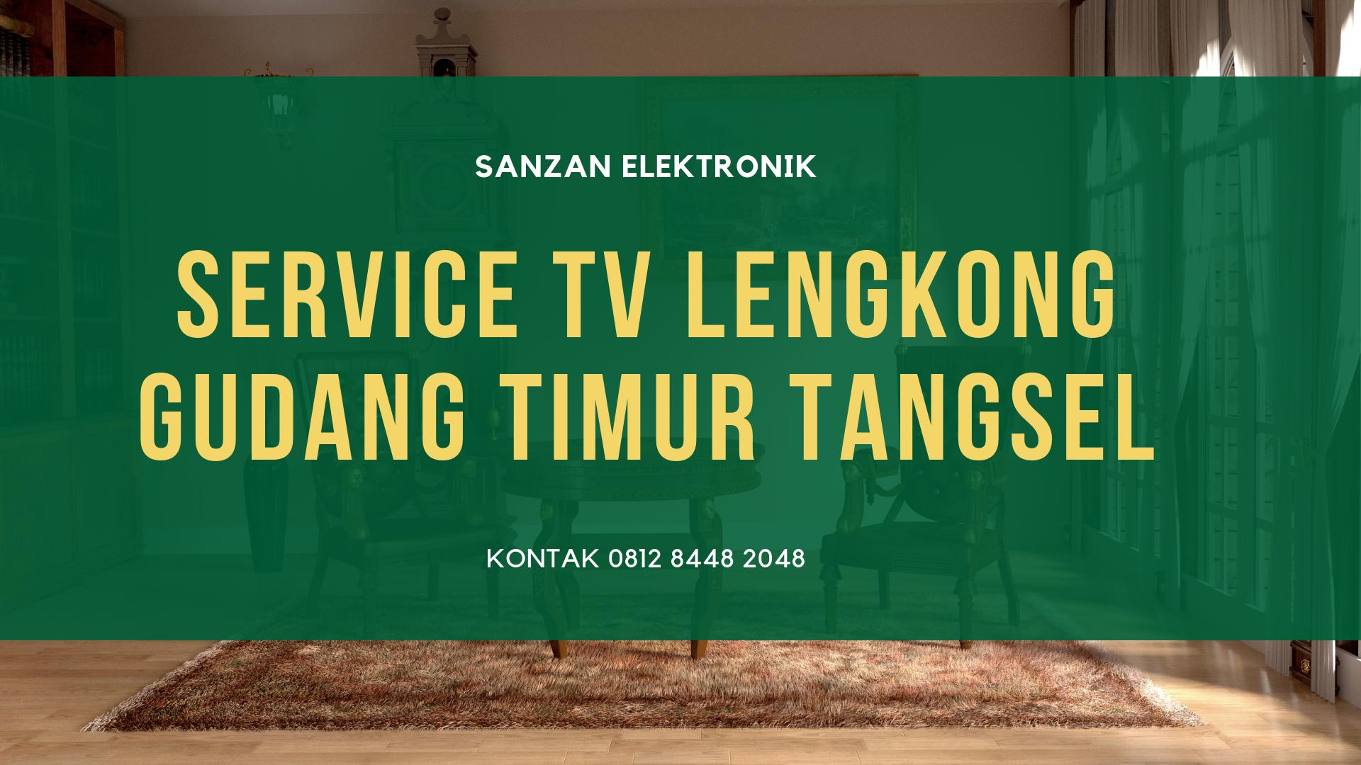 Service TV Lengkong Gudang Timur Tangsel