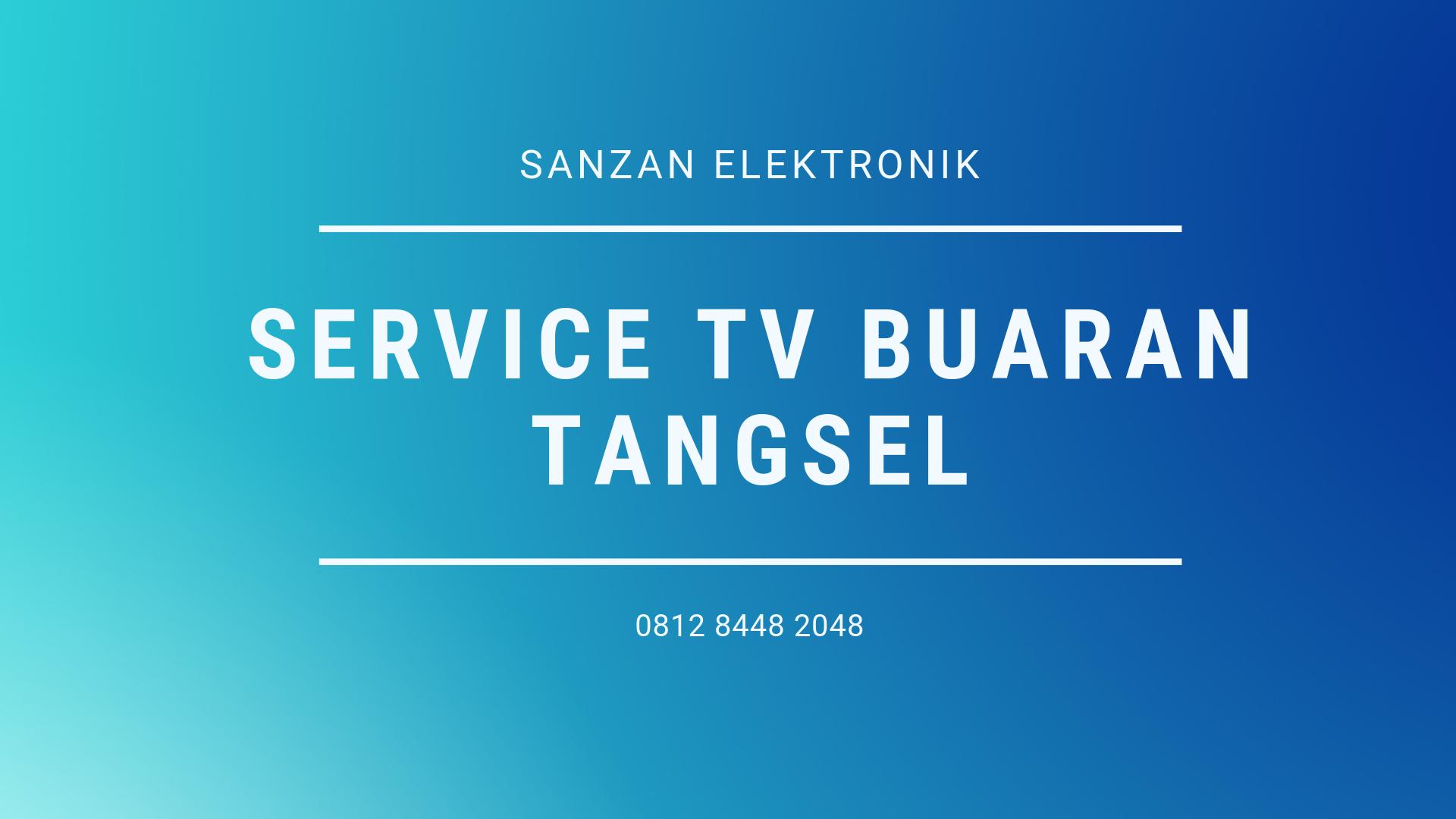 Service TV Buaran Tangsel