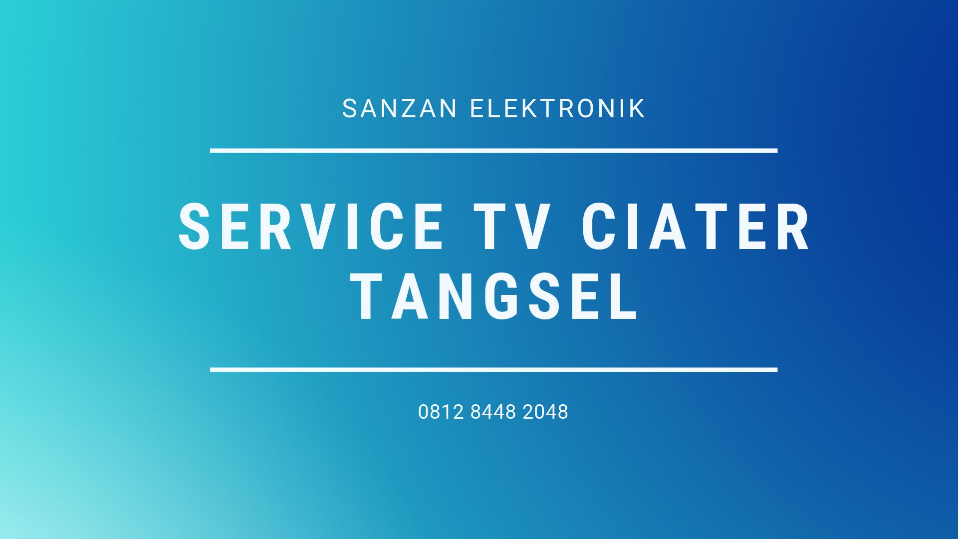 Service TV Ciater Tangsel