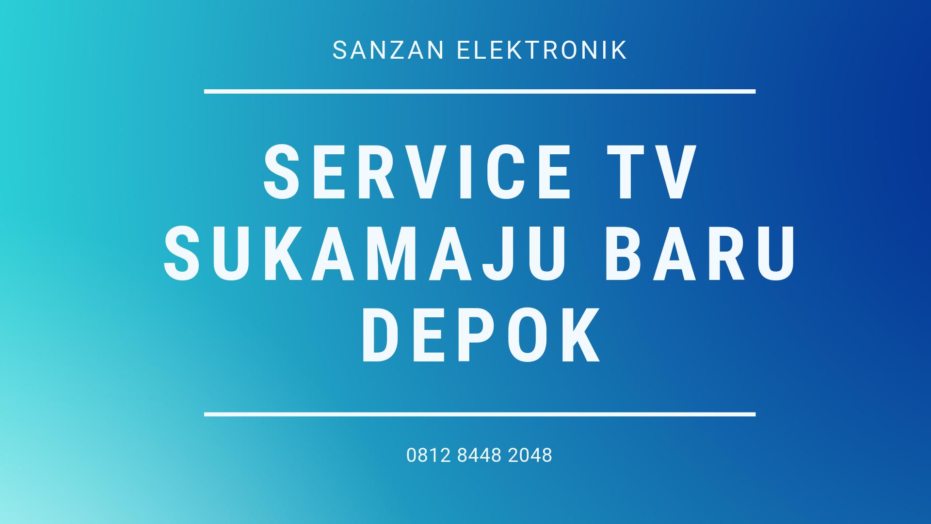 Service TV Sukamaju Baru Depok