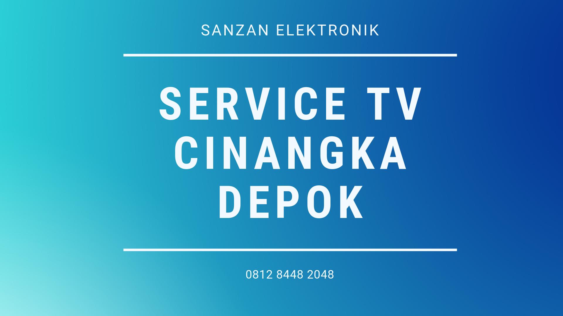 Service TV Cinangka Depok
