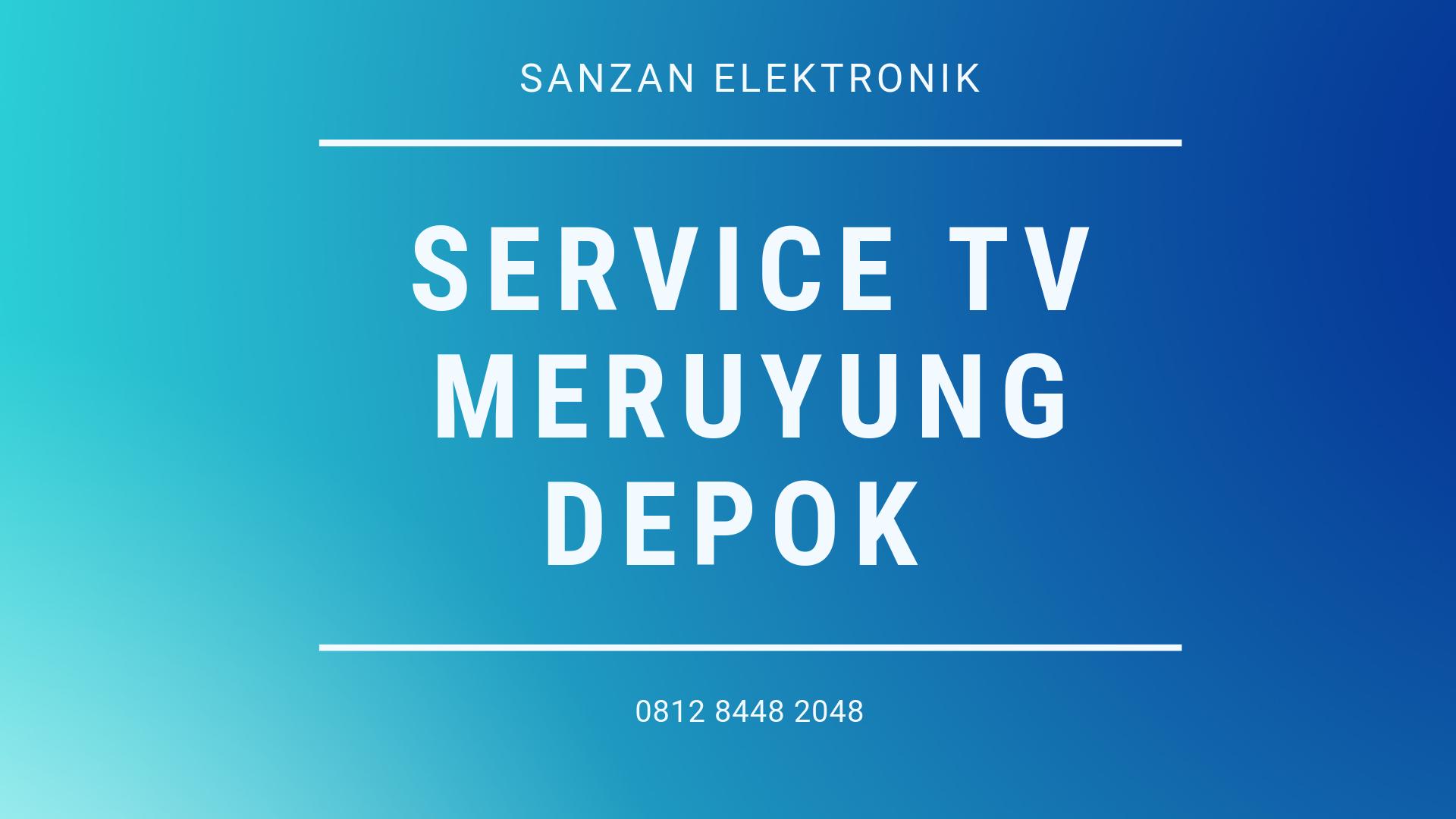 Service TV Meruyung Depok