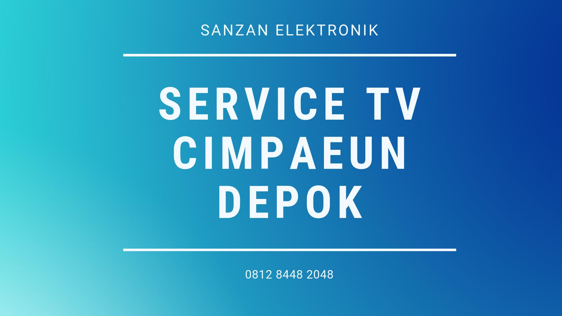 Service TV Cimpaeun Depok
