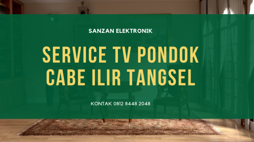 Service TV Pondok Cabe Ilir Tangsel