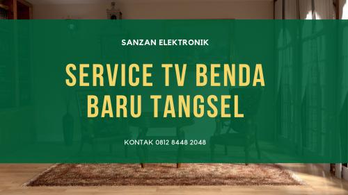 Service TV Benda Baru Tangsel