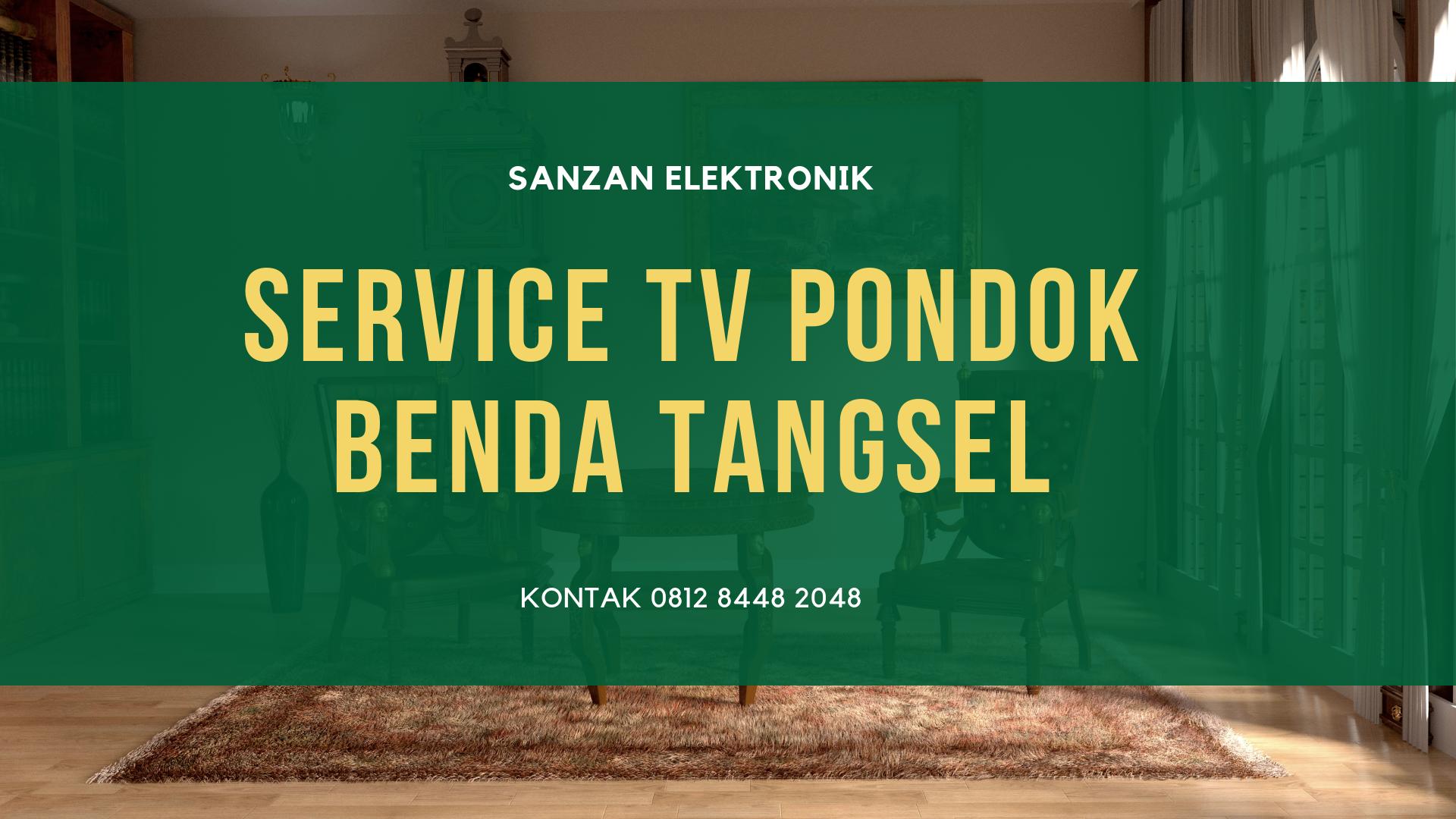 Service TV Pondok Benda Tangsel