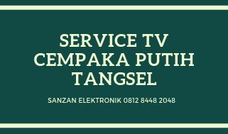 Service TV Cempaka Putih Tangsel