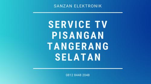 Service TV Pisangan Tangerang Selatan