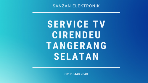 Service TV Cirendeu tangerang Selatan